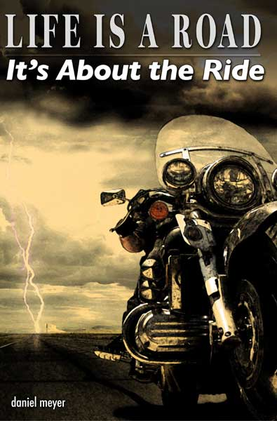 Life Is a Road, It's About the Ride