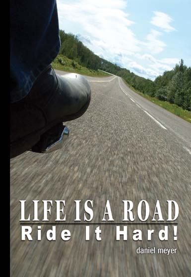Life Is a Road, Ride It Hard cover