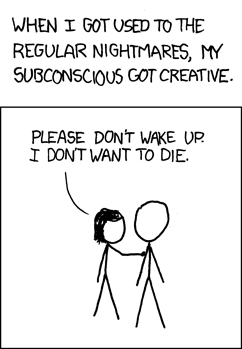 Nightmares. From XKCD