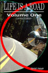 Life Is a Road, Volume One